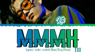 "KAI (카이) EXO - ""MMMH"" (음) LYRICS COLOR CODED (HAN/ENG/ROM)"