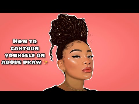 How To Cartoon Yourself On Adobe Draw ✨