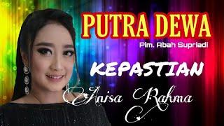 Download lagu ANISA RAHMA - KEPASTIAN - PUTRA DEWA