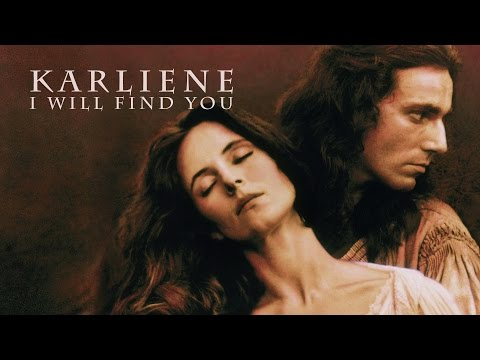 Karliene - I Will Find You - The Last of the Mohicans
