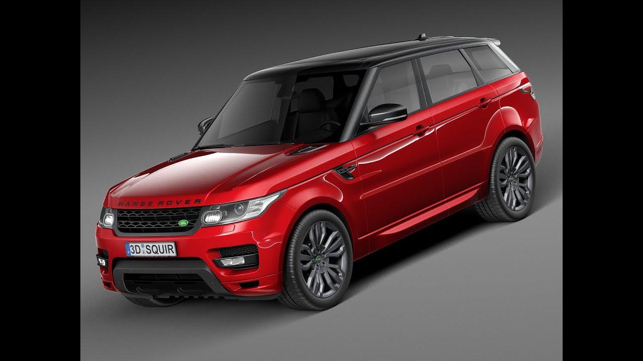 3D Model: Range Rover Sport HST 2016 - CGriver.com - YouTube