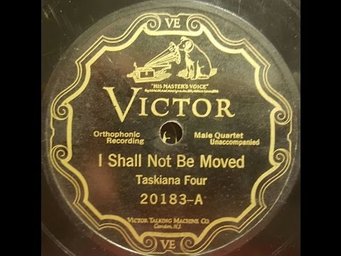 """Taskiana Four """"I Shall Not Be Moved"""" Victor 20183 (July 21, 1926) Civil Rights movement"""