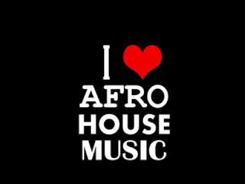 Afro house music 2011 buruntuma mix youtube for House music origins