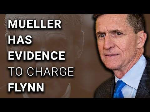 BREAKING: Mueller Has Evidence to Charge Michael Flynn in Trump Russia Scandal