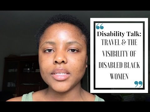 Disability Talk: IWD 2018, Travel & The Visibility of Disabled Black Women | JAYONLIFE