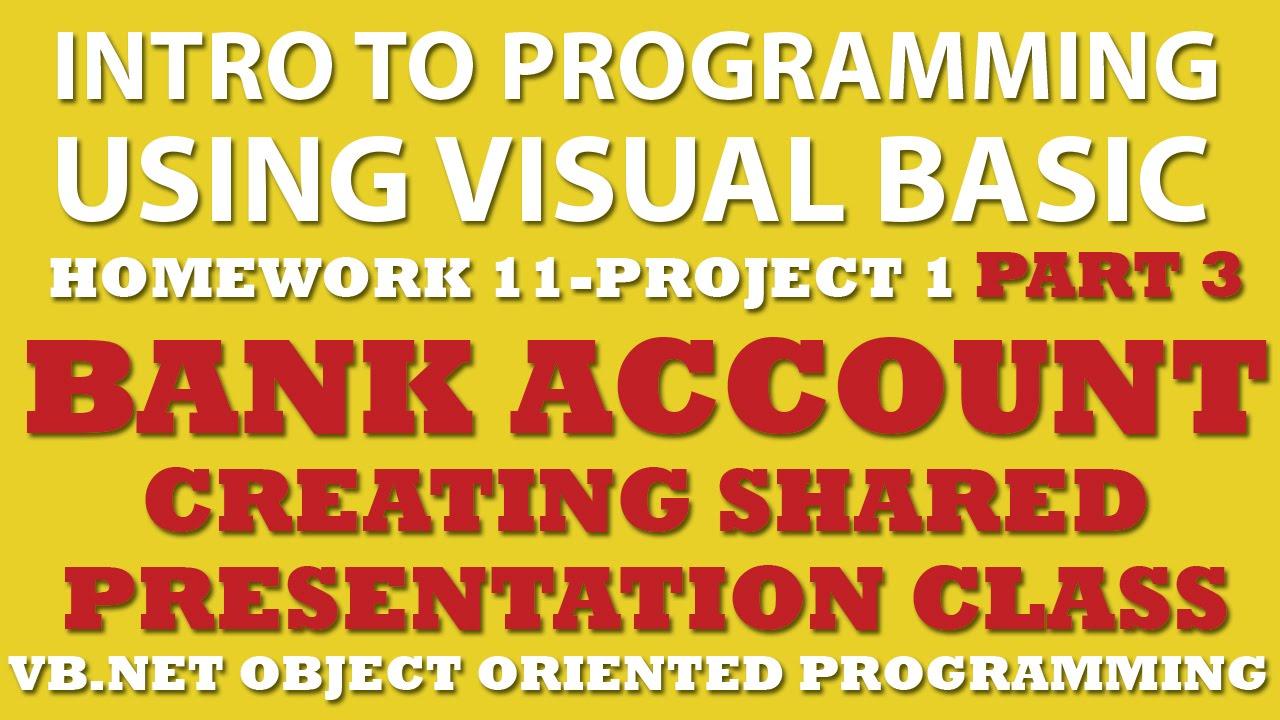 VB net Programming Challenge 11-1 Part 3: Bank Account (VB