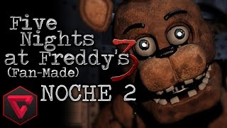 FIVE NIGHTS AT FREDDY'S 3: NOCHE 2 - LA VISITA DE FREDDY | (Fan-Made) iTownGamePlay (Night 2)