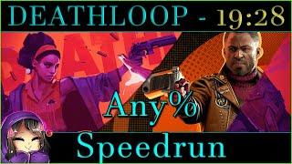 DEATHLOOP - Any% Speedrun in 19:28 PB