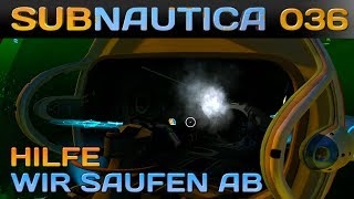 🌊 SUBNAUTICA [036] [Hilfe! Wir saufen ab!] Let's Play Gameplay Deutsch German thumbnail