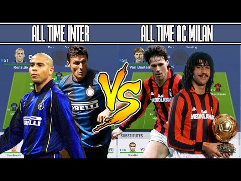 INTER MILAN ALL TIME XI VS AC MILAN ALL TIME XI - FIFA 19 EX