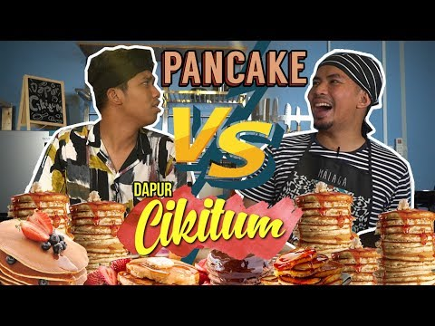 Dapur Cikitum: PANCAKE | Sterk Production