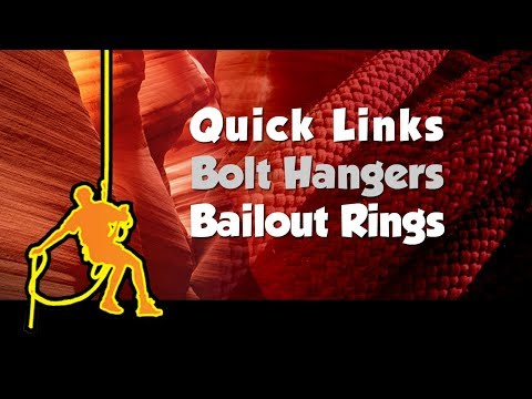 Quick Links, Bolt Hangers, Bailout Rings