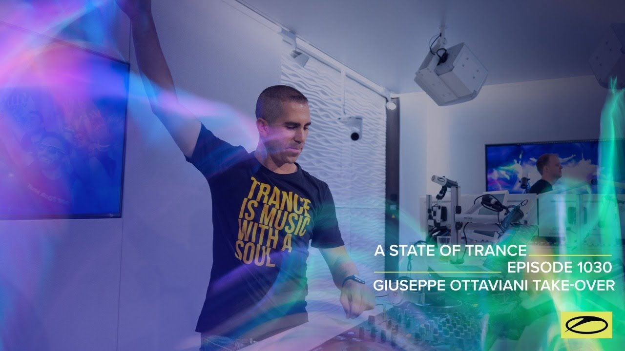 Download A State Of Trance Episode 1030 - Giuseppe Ottaviani Takeover (@A State Of Trance)