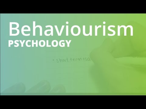 Behaviourism | Psychology (PSYC101)