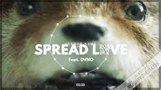 Boston Bun Feat. DVNO - Spread Love (Paddington) (Extended Mix)