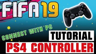 FIFA 19 - USE A PS4 CONTROLLER TO PLAY ON PC!? 🎮⚽😎