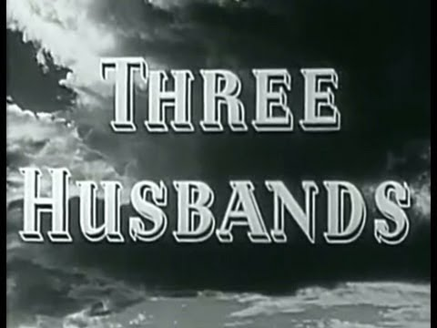 Three Husbands | Hollywood's Romantic Classic Movies | English Movies | Latest Upload 2017