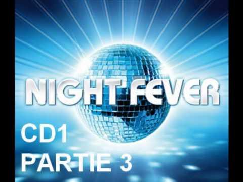 NIGHT FEVER CD 1 PARTIE 3