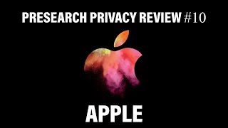Presearch Privacy Review #10 - Apple