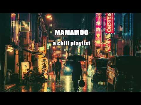 MAMAMOO a chill playlist