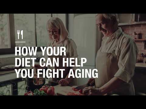 How your diet can help you fight aging