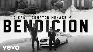 Смотреть клип C-Kan - Bendicion Ft. Compton Menace