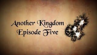 Another Kingdom | Season 1 | Ep. 5