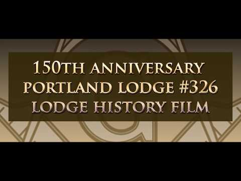 A Brief History of Portland Masonic Lodge # 326