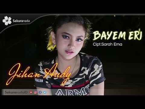 Jihan Audy - Bayem Eri [OFFICIAL M/V]