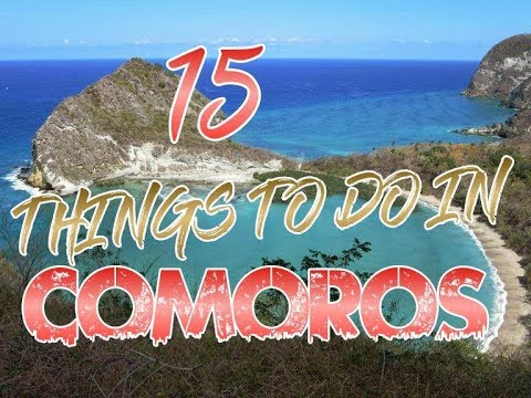 Top 10 Things To Do In Comoros