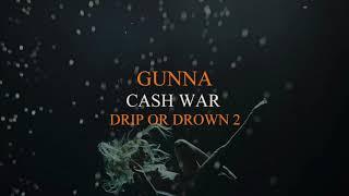 Gunna Cash War Audio.mp3