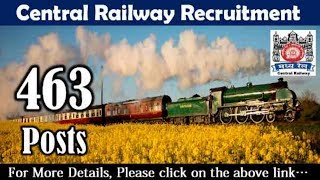 Central Railway Recruitment - 463 Posts - 10/12th pass Jobs - Re-Engagement