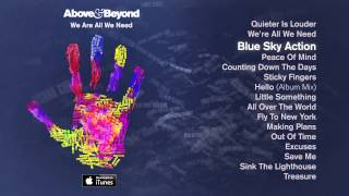 Above & Beyond - Blue Sky Action Feat. Alex Vargas
