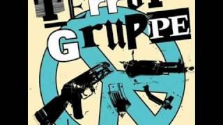 Terrorgruppe - Wir Müssen Raus