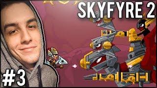 WYSTARCZYŁO MIEĆ PONAD 100 ŻYCIA! - SkyFyre 2 #3