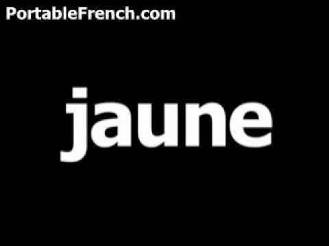 french word for yellow is jaune the travel linguist