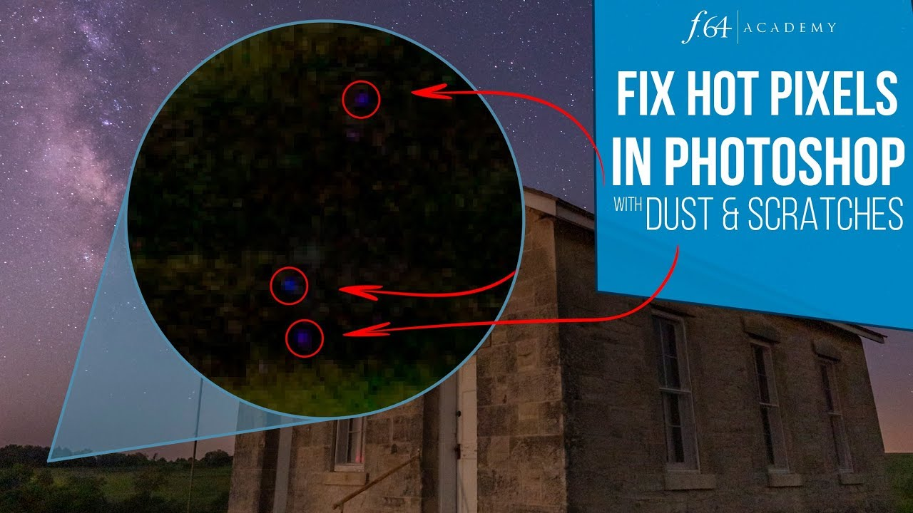Fix Hot Pixels with Dust and Scratches - f64 Academy