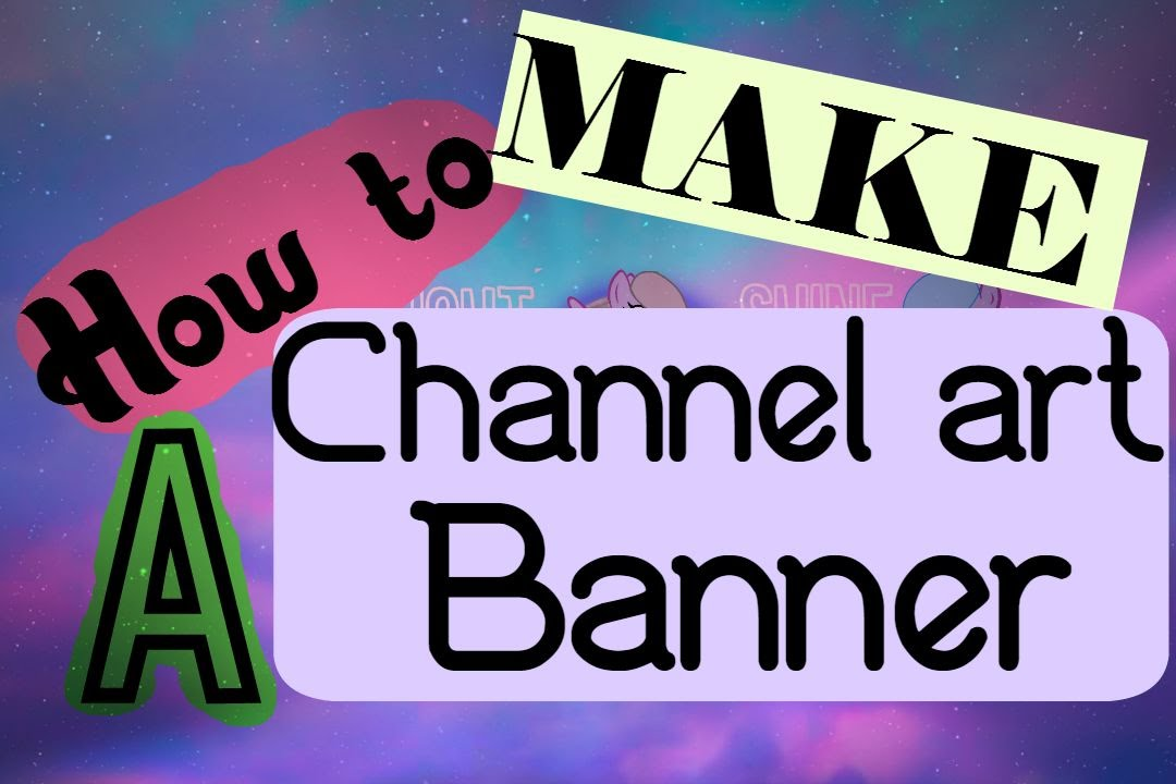 how to make a channel art banner