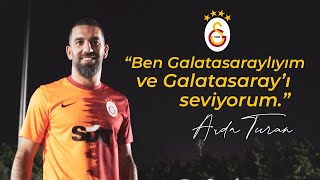 Ben Galatasaraylıyım ve Galatasaray'ı seviyorum... - Arda Turan