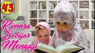 Video #43 Kimora Belajar Ngaji - Boneka Walking Doll Cantik Lucu -7L | Belinda Palace download MP3, 3GP, MP4, WEBM, AVI, FLV November 2018