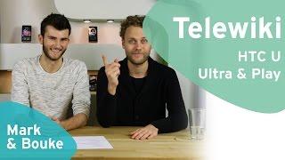 Telewiki: HTC U Ultra & Play (Dutch)