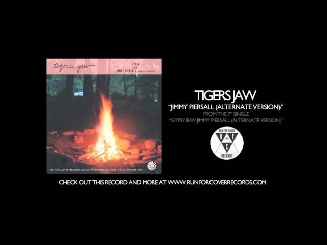 tigers-jaw-jimmy-piersall-alternate-version-runforcovertube