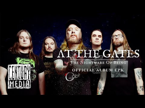 """AT THE GATES – """"The Nightmare Of Being"""" Official Album EPK"""
