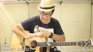 [Guitar][P2] Hướng dẫn chơi tất cả các bài hát: Điệu đàn phổ biến
