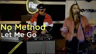 No Method - Let Me Go // Groovypedia Studio Sessions