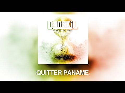 """DANAKIL - Quitter Paname OFFICIEL (Album """"Echos Du Temps"""")"""