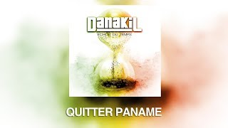 "DANAKIL - Quitter Paname OFFICIEL (Album ""Echos Du Temps"")"