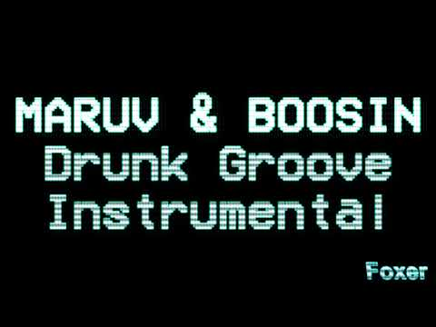 MARUV & BOOSIN - Drunk Groove (INSTRUMENTAL)