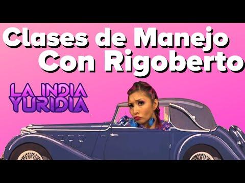 Rigoberto me enseña a Manejar -- La india Yuridia, Conferencista Humorística.