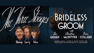 "Three Stooges ""Brideless Groom"" 1947 HD and Ad Free"